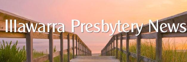 Illawarra Presbytery News