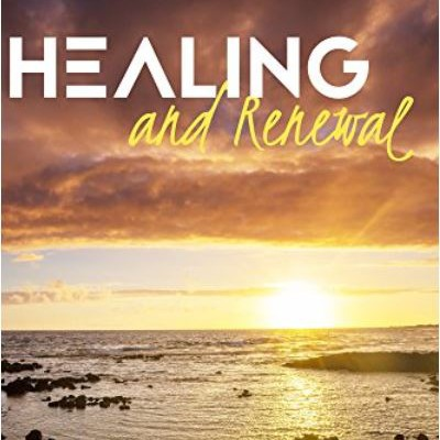 Healing and Renewal